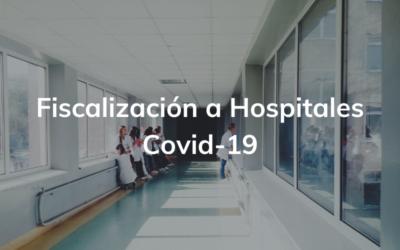 Fiscalización a ejecución del presupuesto asignado a hospitales COVID19