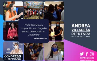 2020: Pandemia y cooptación, una tragedia para la democracia en Guatemala-Informe año 2020